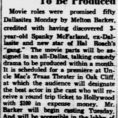 """All-Dallas Talky to be Produced"" Dallas Morning News, February 16, 1932"